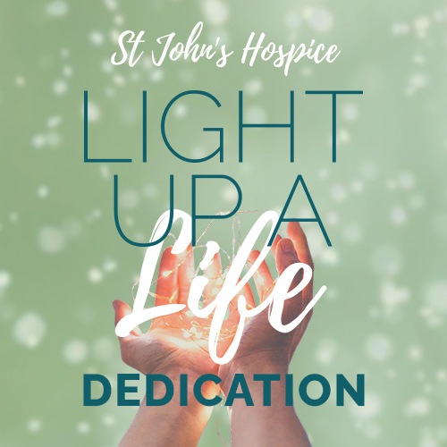 St John's Hospice Light Up A Life Dedication